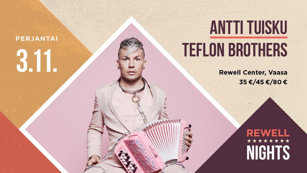 Antti Tuisku ja Teflon Brothers Vaasassa pe 3.11.2017.